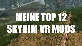 Die besten Mods für Skyrim VR - MY TOP 12 [Oculus Rift Gameplay]