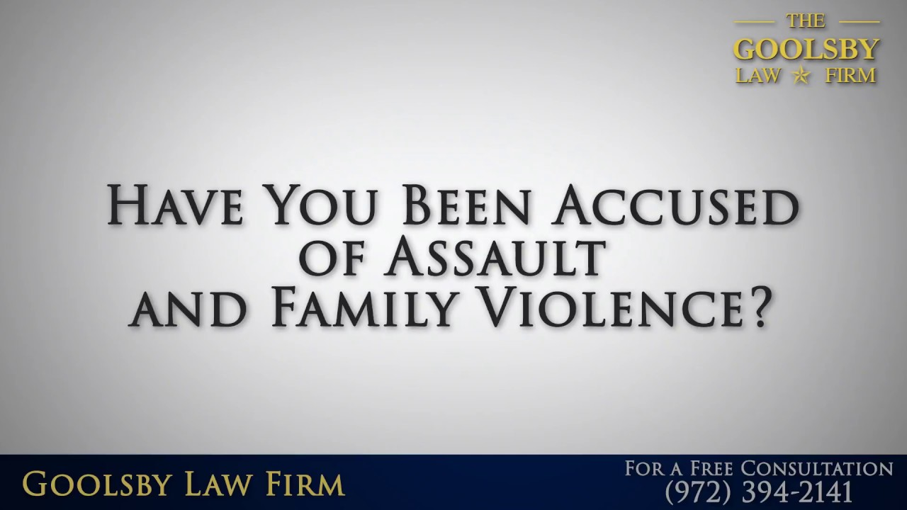 Have You Been Accused of Assault and Family Violence?