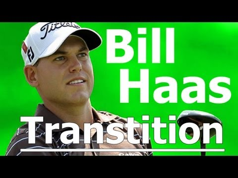 Bill Haas Golf Swing Analysis: Master the Golf Transition