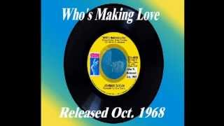 Who's Making Love - Johnny Taylor - Oct. 1968
