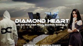 Alan Walker feat. Sophia Somajo - Diamond Heart [DC-Remix feat. Valentina Franco]