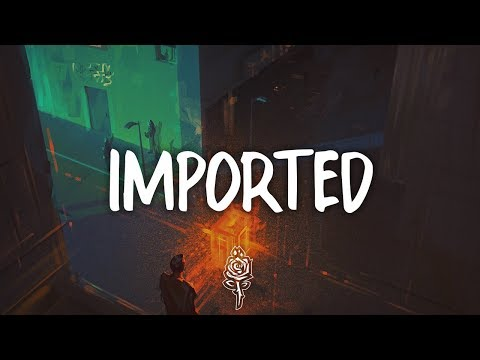 Jessie Reyez & 6LACK - Imported (Lyrics) - Liquid Sounds