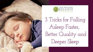 3 Tricks for Falling Asleep Faster, Better Quality and Deeper Sleep