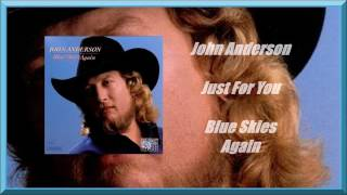 John Anderson - Just For You
