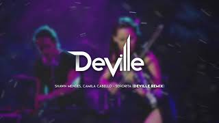 Shawn Mendes, Camila Cabello   Señorita   DeVille Remix