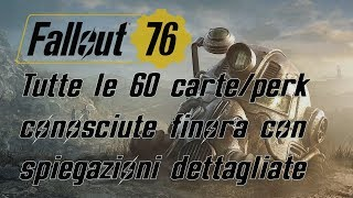 FALLOUT 76 ITA - OLTRE 60 CARTE / PERK con tutti i dettagli conosciuti