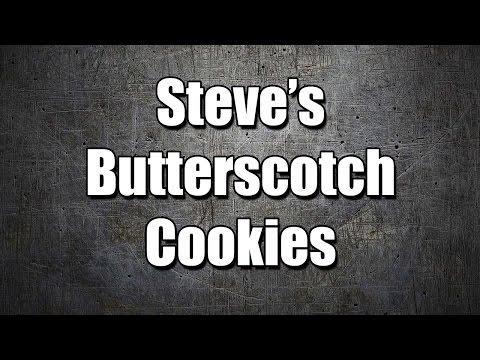 Steve's Butterscotch Cookies - MY3 FOODS - EASY TO LEARN