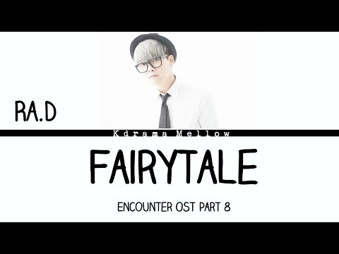 Ra.D - Fairytale (Encounter OST Part 8) Lyrics (Han/Rom/Eng/가사)