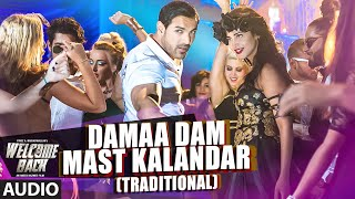 Damaa Dam Mast Kalandar - Song Audio - Welcome Back