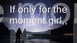 IF ONLY FOR THE MOMENT GIRL (W/LYRIC) - STEVE PERRY