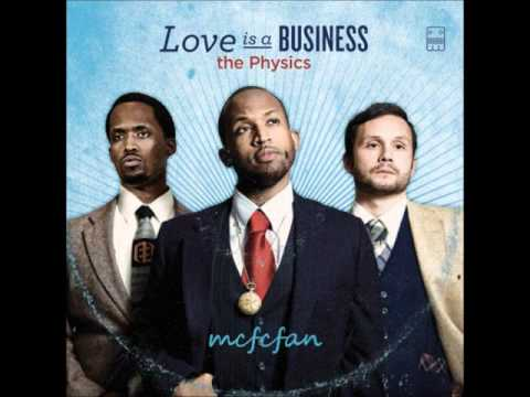 The Physics - Love Is A Business Mp3