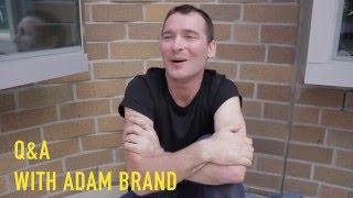 Adam Brand - Q&A
