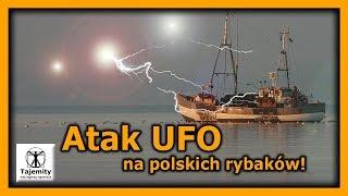 Atak UFO na polskich rybaków !