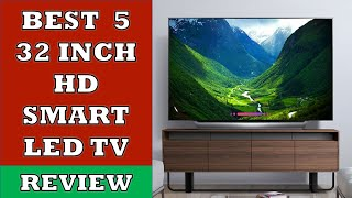 Top 5 Best 32 inch HD Smart LED TV in India 2020 - Review