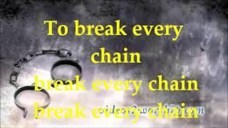Break Every Chain   Tasha Cobbs   Lyrics