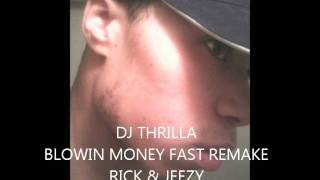 Rick Ross ft Young Jeezy :Blowin Money Fast (BMF)