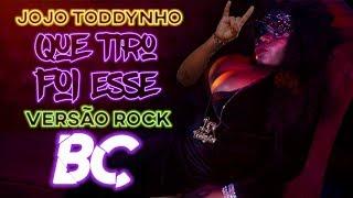 Jojo Todynho - Que Tiro Foi Esse (ROCK cover by BC)