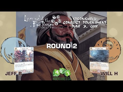 Legend of the Five Rings – Round 2 | Stronghold Conflict Season 1 Event 3