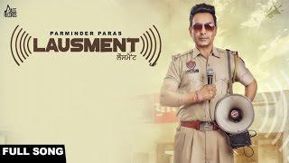 Lausment| ( Full HD)  | Parminder Paras| New Punjabi Songs 2017 | Latest Punjabi Songs 2017