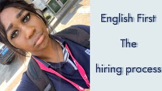 Hiring process | Working for English first in China