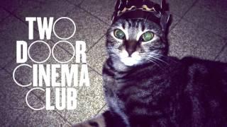 Undercover Martyn [EP Version] - Two Door Cinema Club