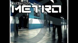 ORAP01 - Gabriel Batz - Metro - Free Download