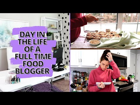 Day In The Life Of A Full Time Blogger 2021 | a work day in my life as a full time food blogger