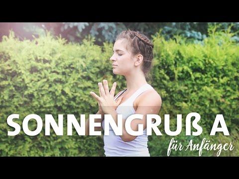 Yoga Sonnengruß A für Anfänger | Surya Namaskar | Jede Haltung einzeln erklärt