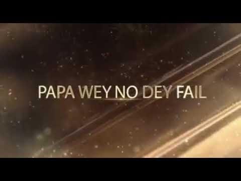 BCS MUSIC by Bro Fidelis, PAPA when no dey fail