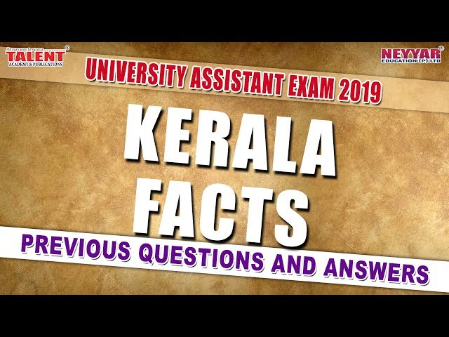 KERALA FACTS for University assistant PQ