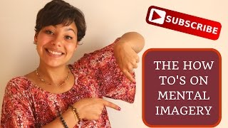 How To Improve Your Mental Imagery