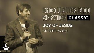 Joy Of Jesus | EGS Classic | Allen Hood | IHOPKC
