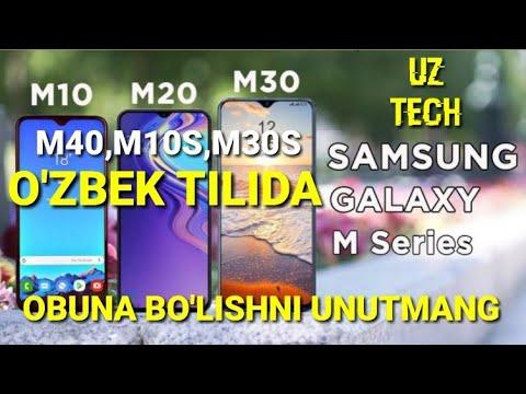 SAMSUNG GALAXY M10,M20,M30,M40,M10S,M30S- O'ZBEK TILIDA 2019/NARXI VA TEXNIK MALUMOTLARI @UZTECH