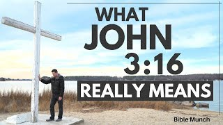 John 3:16 - What the most popular Bible verse REALLY means | Bible Munch