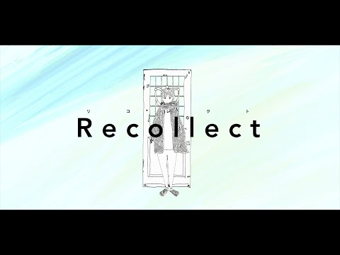higma - Recollect / リコレクト feat.初音ミク