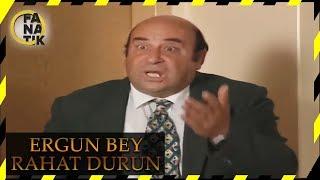 Ergun Bey Rahat Durun - Bizimkiler