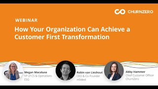 How Your Organization Can Achieve a Customer First Transformation