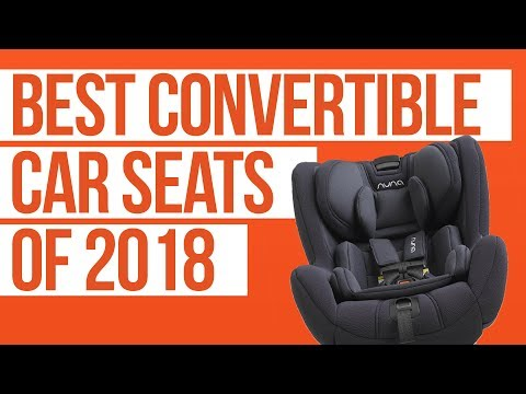 Best Convertible Car Seats of 2018 | Nuna, Britax, Clek, Maxi Cosi