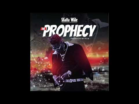 """Shatta Wale – """"The Prophecy"""""""