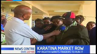 MP Rigathi Gachagua slam Nyeri county government, wants traders to run Karatina market
