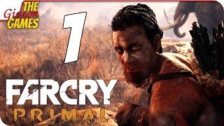 Прохождение Far Cry: Primal на Русском [PС|60fps] - #1 (Ну и дичь!)