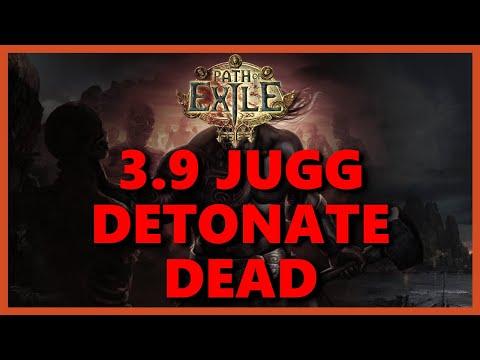 3.9 JUGG DETONATE DEAD | Path of Exile