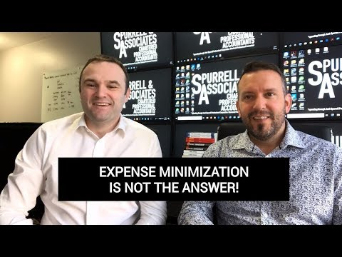 Expense Minimization Is Not The Answer