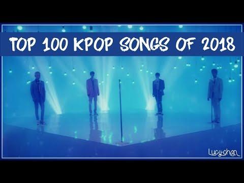 MY TOP 100 KPOP SONGS OF 2018 (IN 5 MIN)