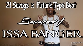 "21 Savage x Future Type Beat 2017 - ""Savagery"" (Prod by. Cellebr8)"