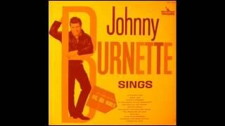 Johnny Burnette & The Rock 'N' Roll Trio - Touch Me.