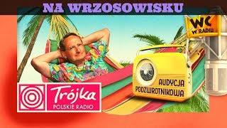 NA WRZOSOWISKU -Cejrowski- Audycja Podzwrotnikowa 2019/09/21 Program III Polskiego Radia