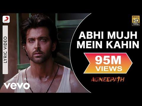 Agneepath - Hrithik, Priyanka | Abhi Mujh Mein Kahin Lyric