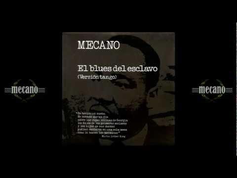 Mecano - El blues del esclavo (Versión tango)