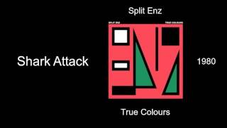 Split Enz - Shark Attack - True Colours [1980]